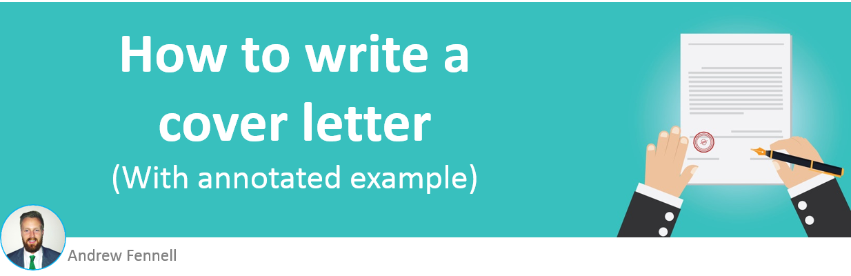 How to write a cover letter with annotated example