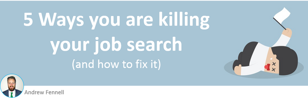 5 ways you are killing your job search
