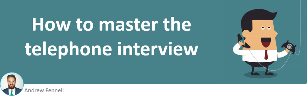 How to master the telephone interview