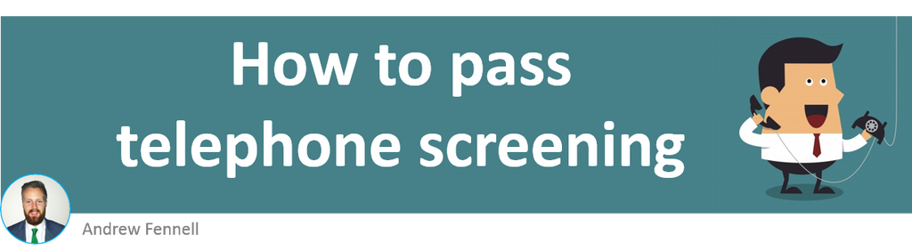 How to pass telephone screening