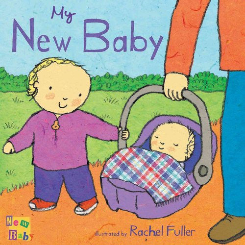 My New Baby by Rachel Fuller