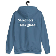 Load image into Gallery viewer, Shred local. Think global. - Hoodie - KitesurfingOfficial