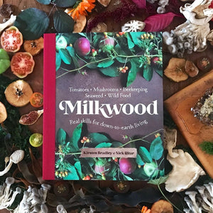 Milkwood – Real Skills for Down to Earth Living (signed copy)