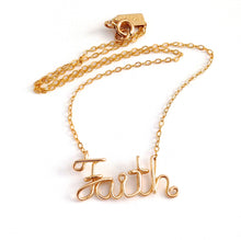 Load image into Gallery viewer, Gold Faith Necklace. 14k Gold Filled Faith Necklace. Script Wire Faith Necklace. Spiritual Jewelry. Religious Jewelry.