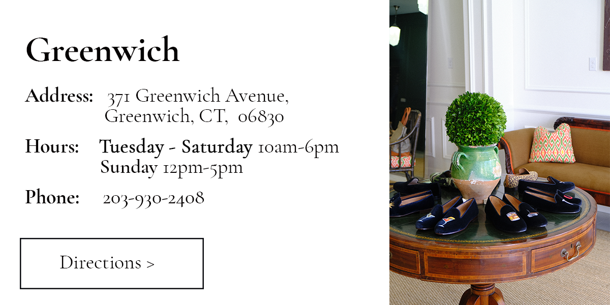 Greenwich. Address: 371 Greenwich Avenue. Greenwich. Connecticut. Hours: Tuesday-Saturday, open 10am to 6pm.