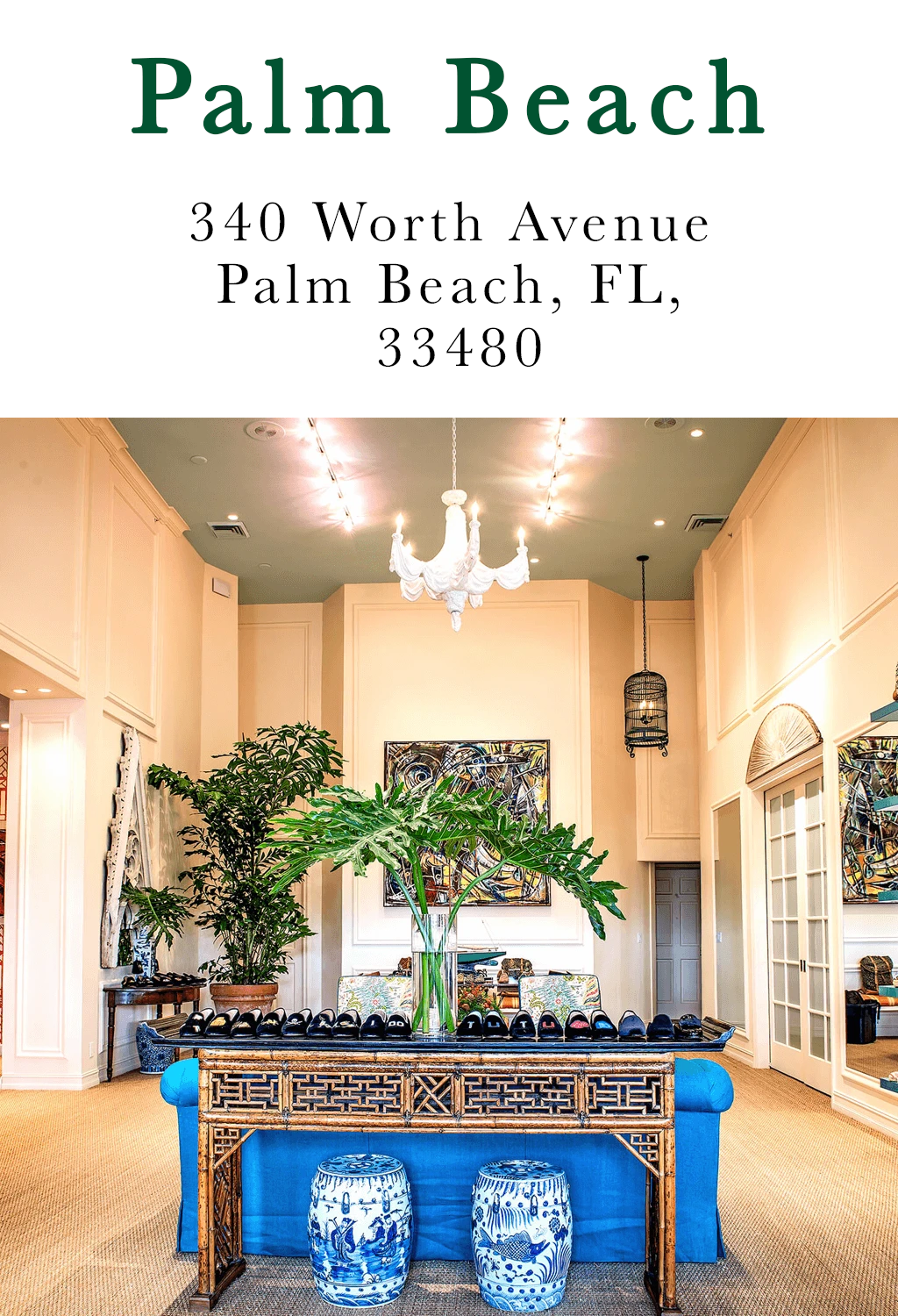 Click here for directions to our Palm Beach Showroom - 340 Worth Avenue, Florida, 33480