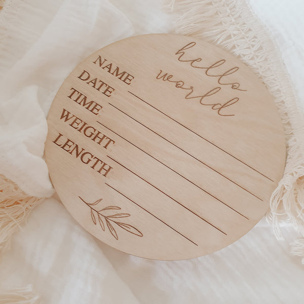 'Hello World' + Birth Details Etched Wooden Plaque - 15cm