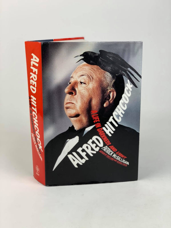 Alfred Hitchcock ' A Life in Darkness and Light' by Patrick McGilligan
