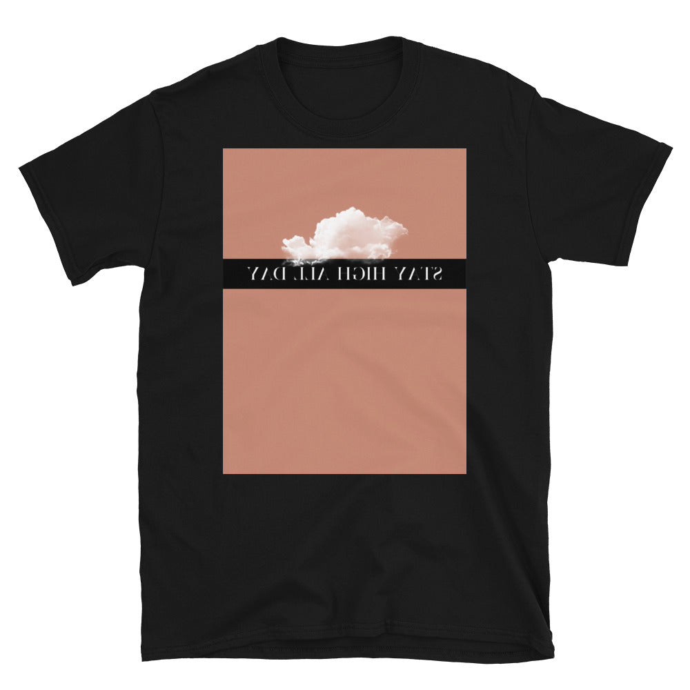 Stay high all day Tee
