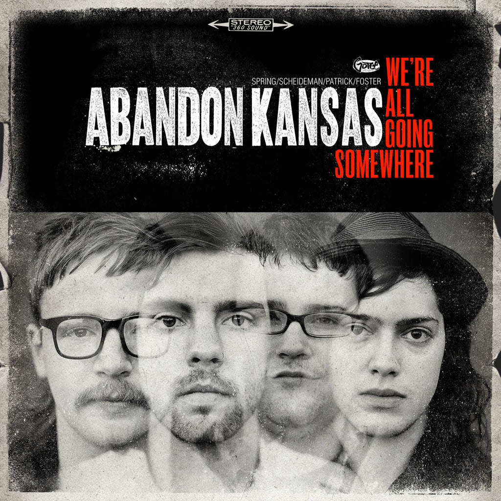 Abandon Kansas We're All Going Somewhere EP