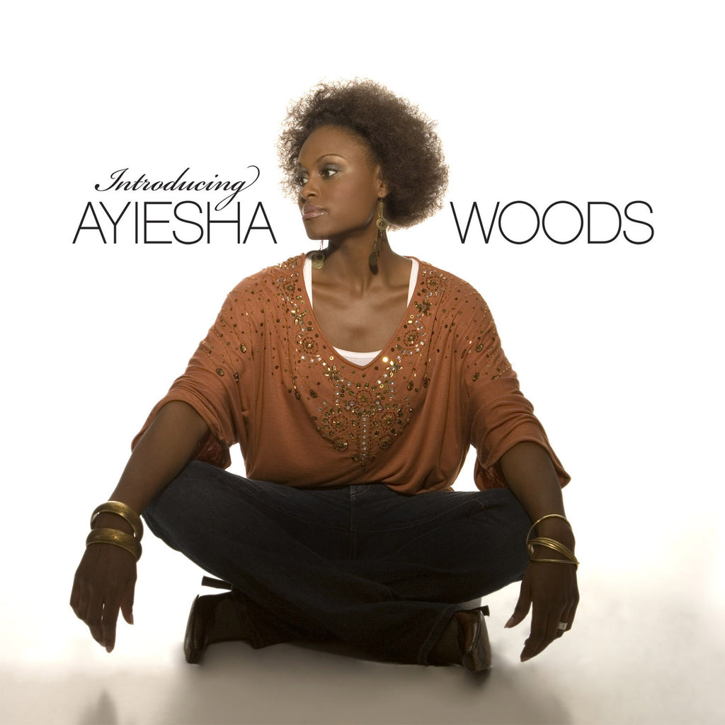 Ayiesha Woods Introducing Ayiesha Woods CD