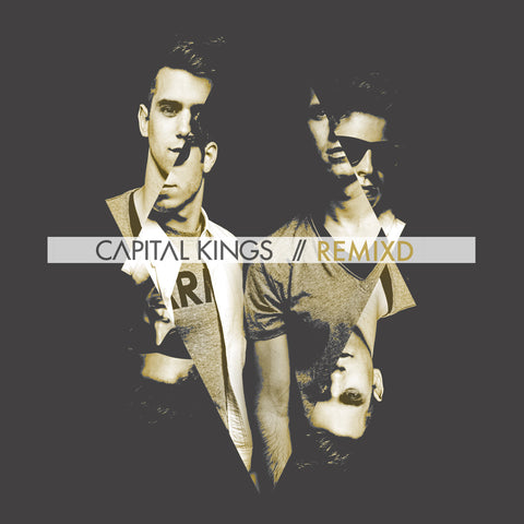 Capital Kings Remixd CD