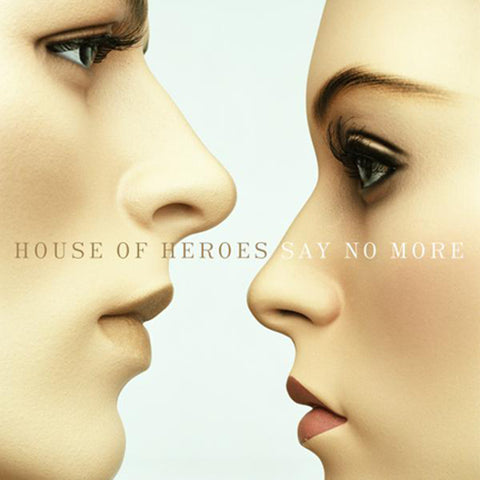 House Of Heroes Say No More CD