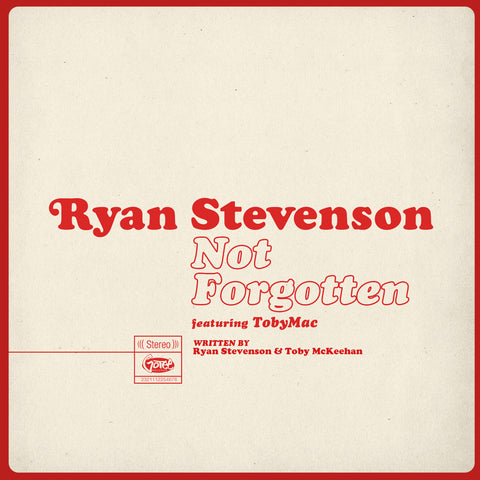 Ryan Stevenson Not Forgotten Single