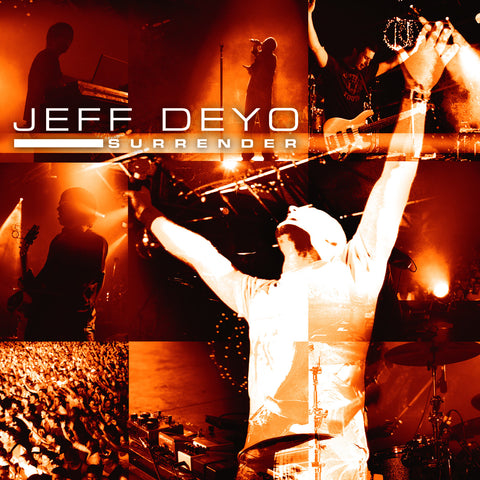 Jeff Deyo Surrender CD