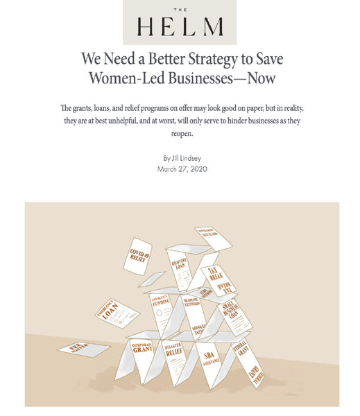 The Helm : We Need a Better Strategy to Save Women-Led Businesses—Now