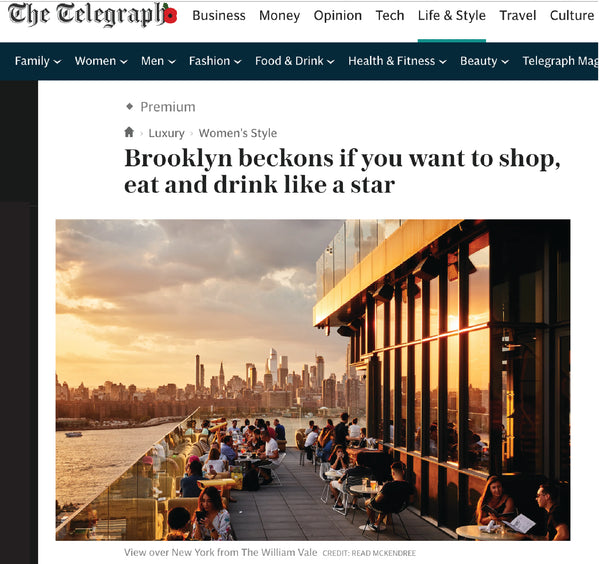 Telegraph UK - Brooklyn beckons if you want to shop, eat & drink like a star!