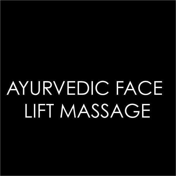 Ayurvedic Face Lift Massage (Every Thursday)