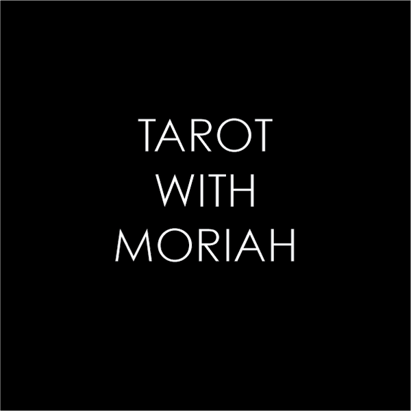Tarot with Moriah