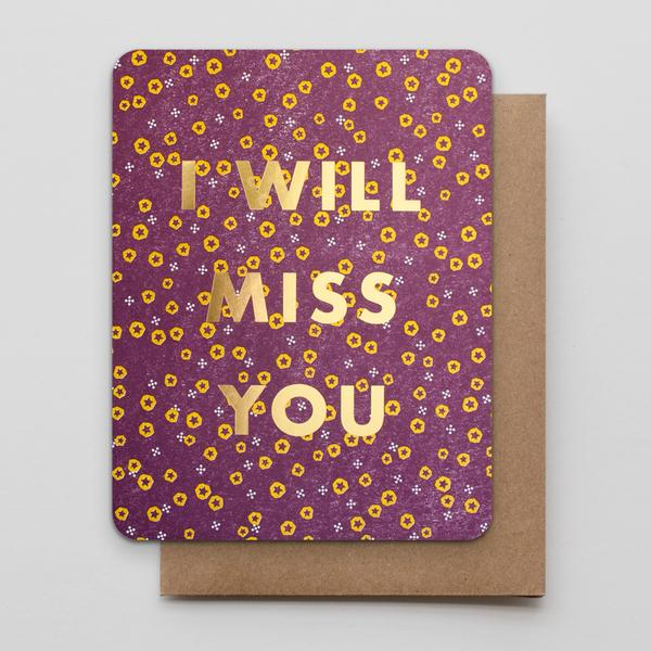 "Hammerpress - ""I Will Miss You"" Card"