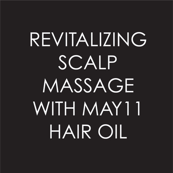 Revitalizing Scalp Massage with Romina Manenti
