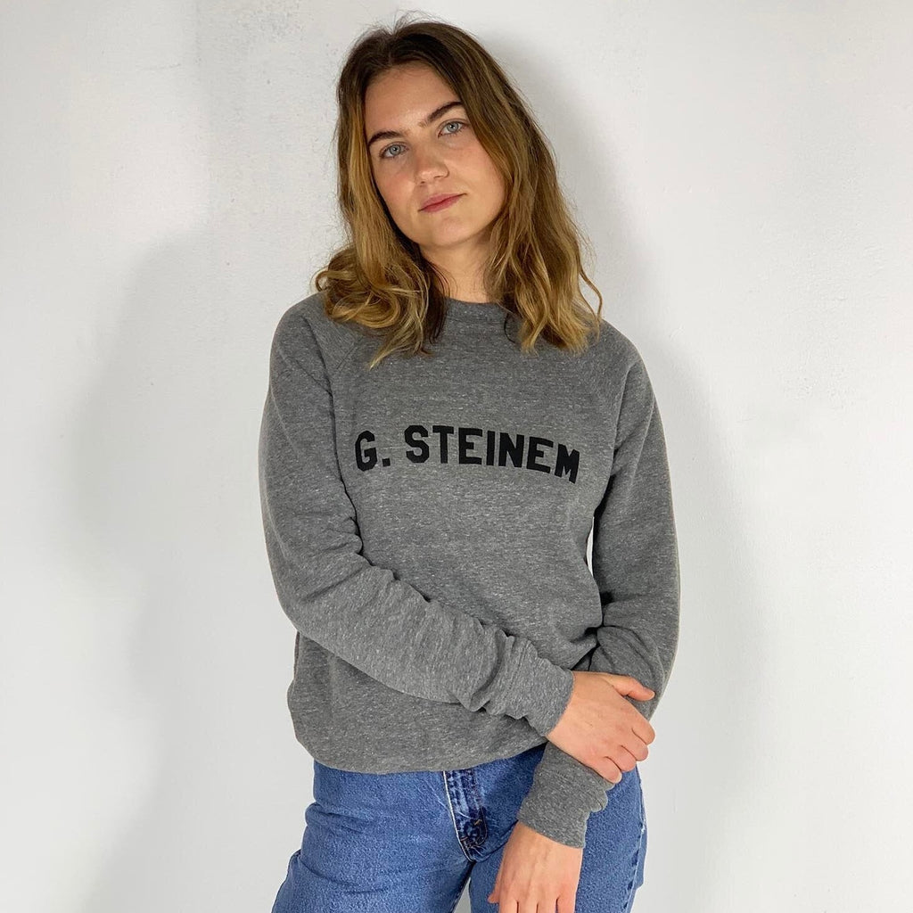 Nature - Gloria Steinem Sweatshirt