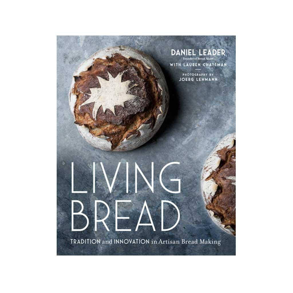 Living Bread by Daniel Leader