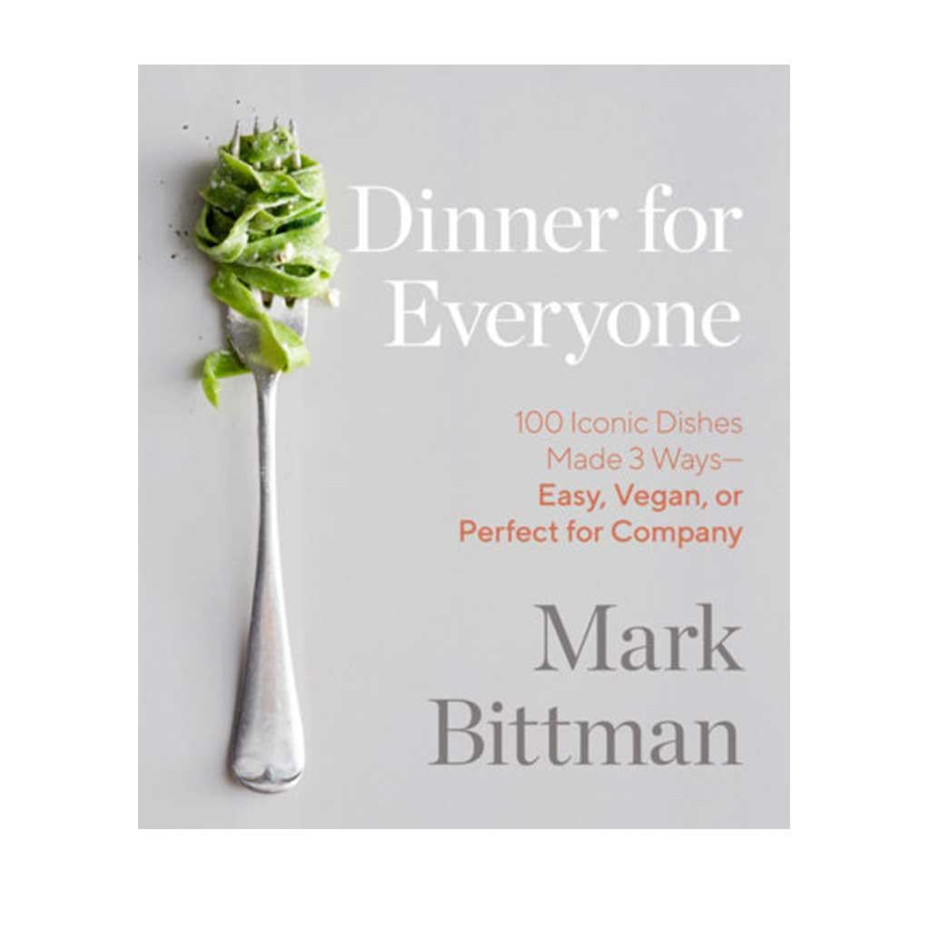 Dinner for Everyone. by Mark Bittman