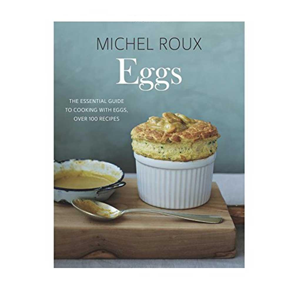 Eggs, by Michel Roux