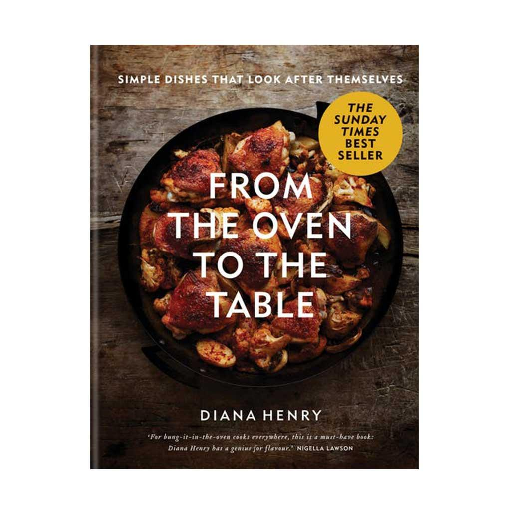 From the Oven to the Table, by Diana Henry