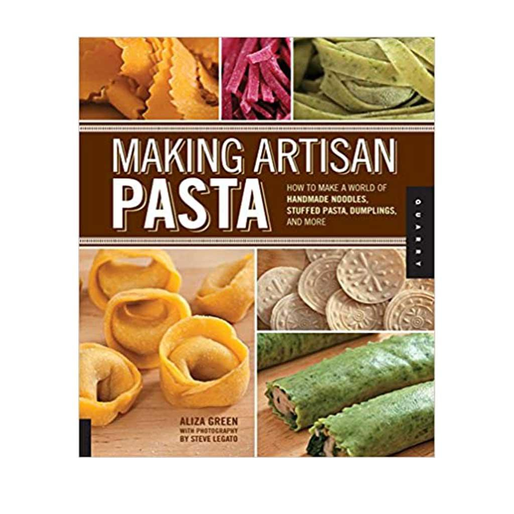 Making Artisan Pasta, by Aliza Green