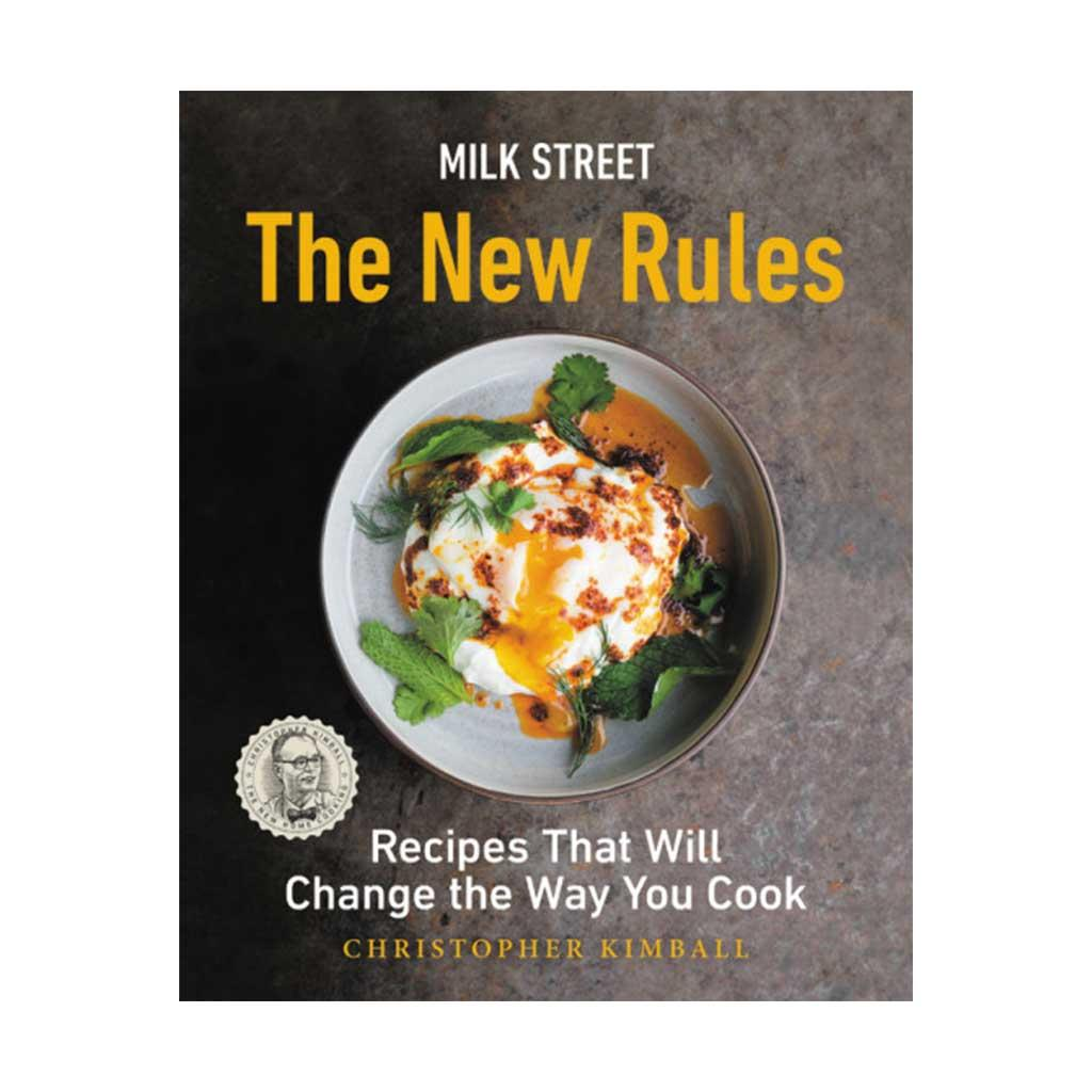 Milk Street: The New Rules, by Christopher Kimball