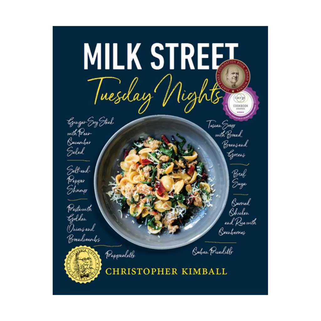Milk Street: Tuesday Nights, by Christopher Kimball