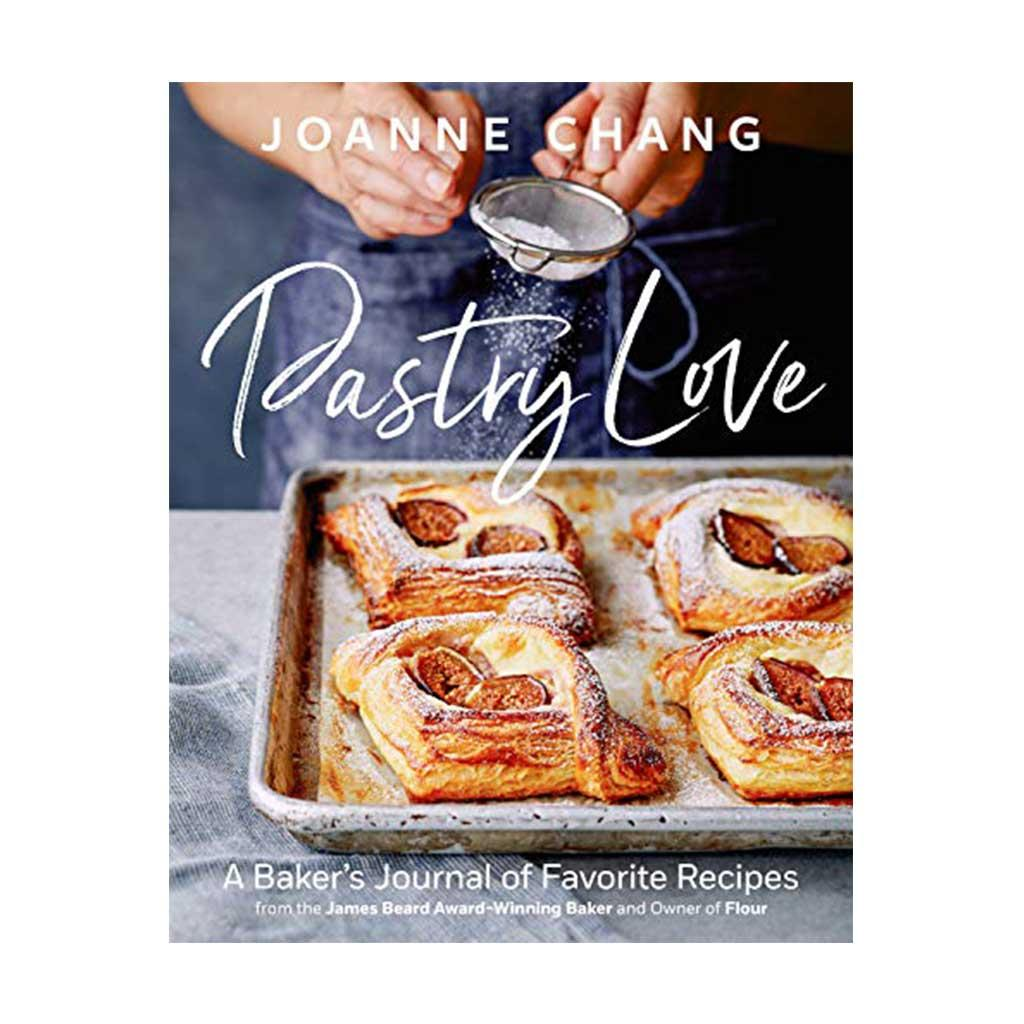Pastry Love, by Joanne Chang