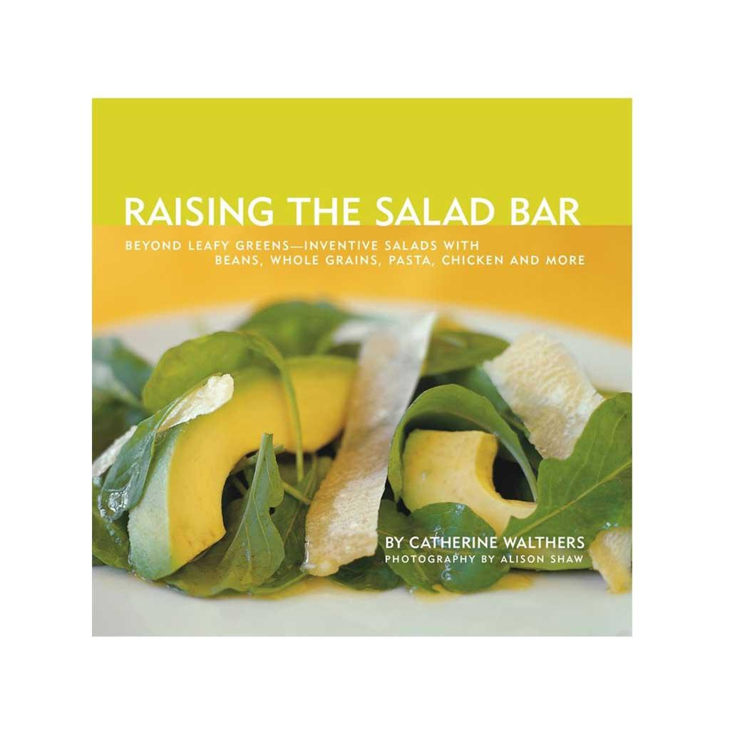 Raising the Salad Bar, by Catherine Walthers