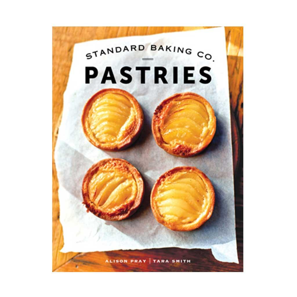 Standard Baking Co. Pastries, by Alison Pray and Tara Smith