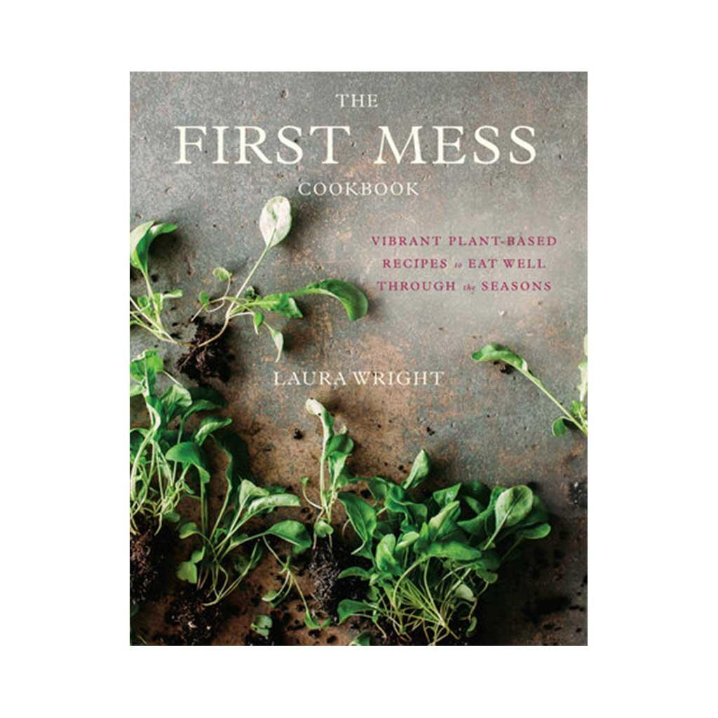 The First Mess, by Laura Wright