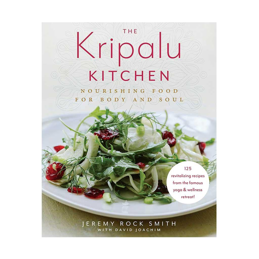 The Kripalu Kitchen, by Jeremy Rock Smith
