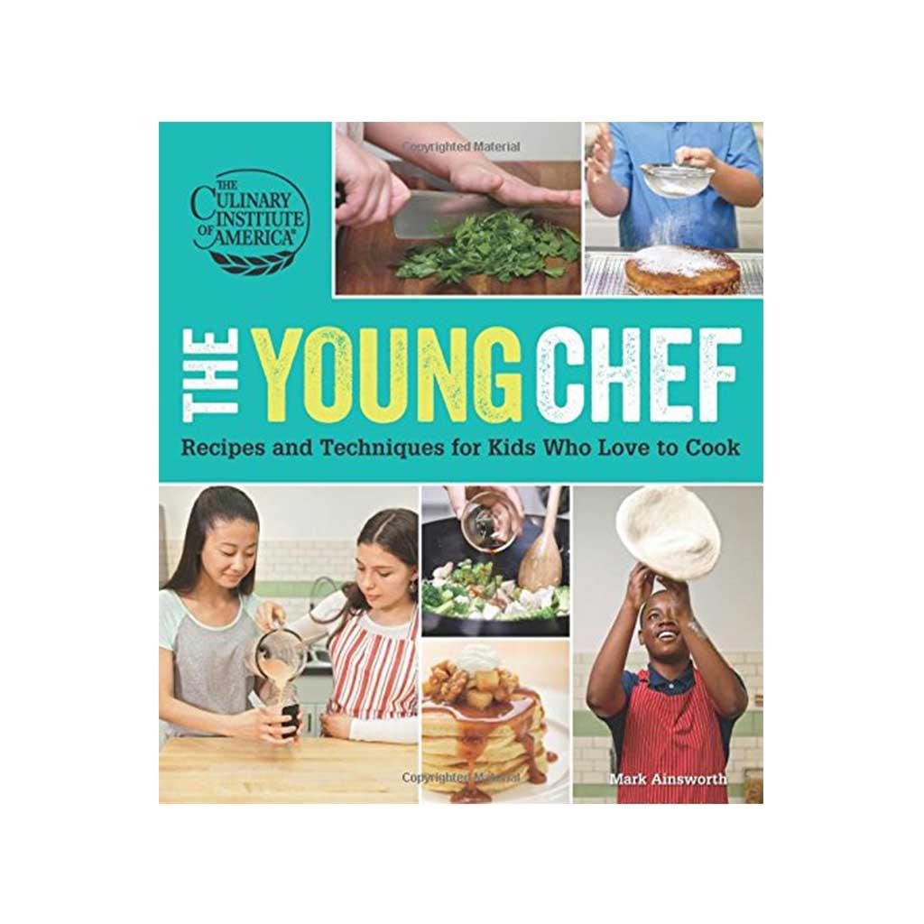 The Young Chef, by the Culinary Institute of America