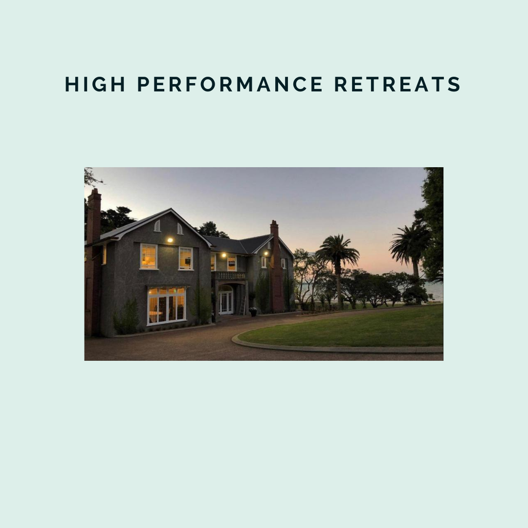 High Performance Retreat - AUGUST 2021