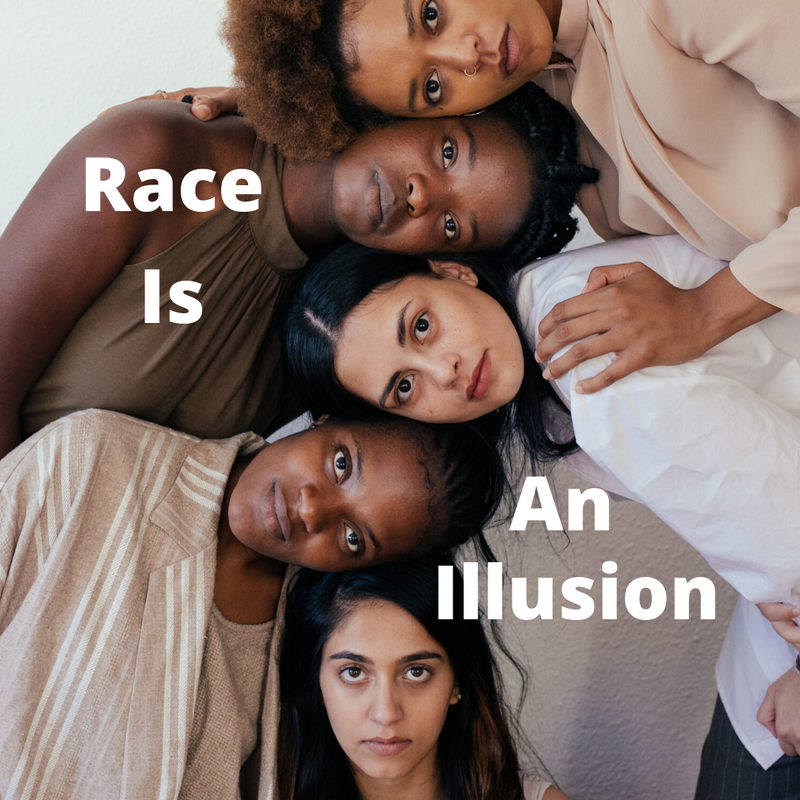 Race Is An Illusion