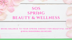 Spring Skin Energy Herbal Beauty Class