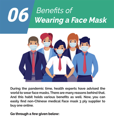 06 Benefits of Wearing a Face Mask