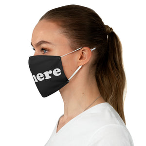 sit here black Fabric Face Mask