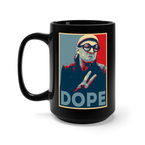 Dope for Prez Black 15 oz Mug