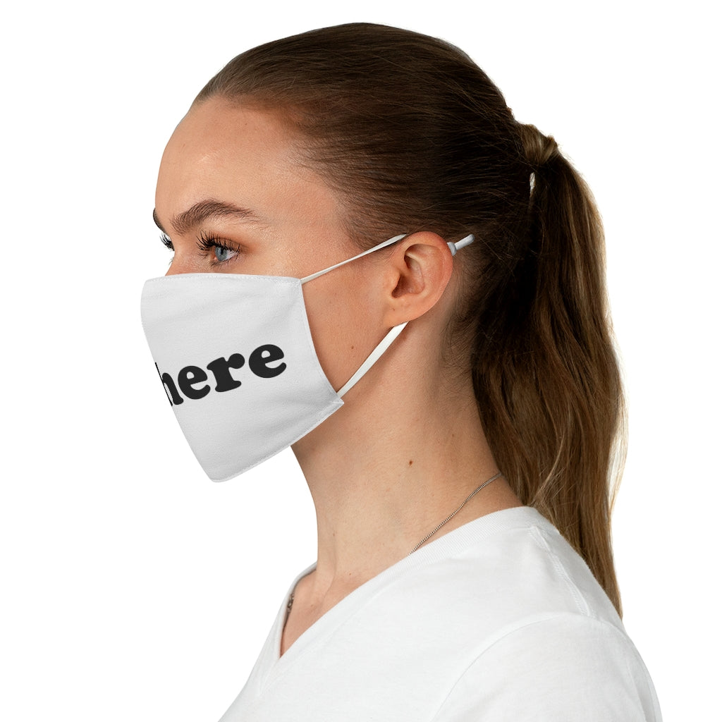 sit here white Fabric Face Mask