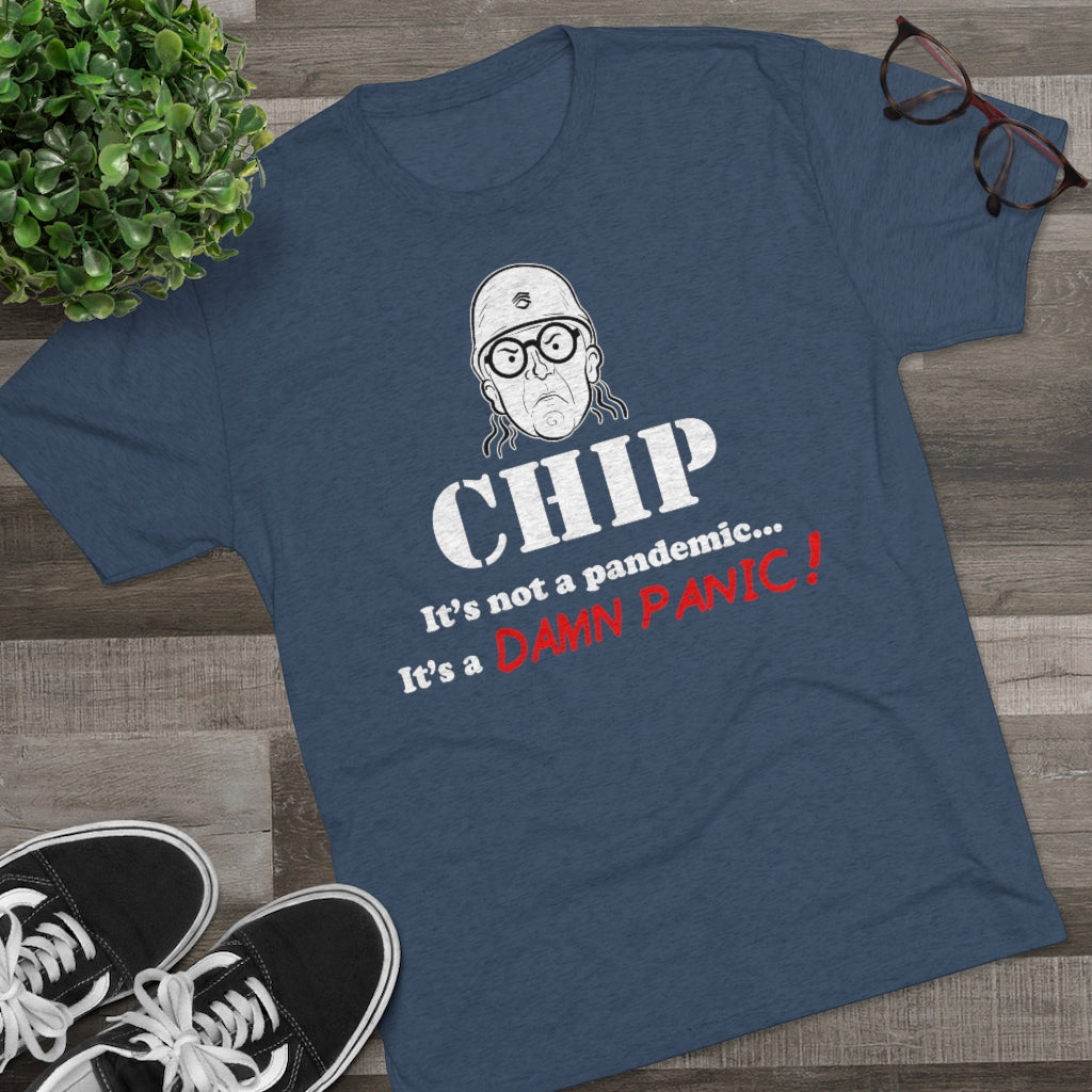 Chip Chipperson DAMN PANIC Triblend Athletic Fit Shirt