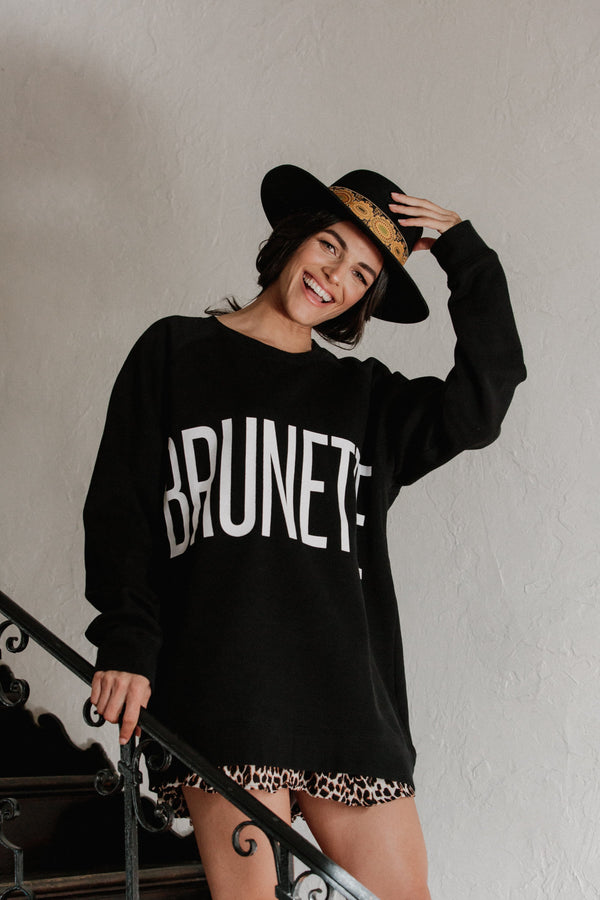 "THE ""BRUNETTE"" BIG SISTER CREW NECK // BLACK"