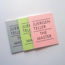 Load image into Gallery viewer, Jürgen Teller The Master I, II, III