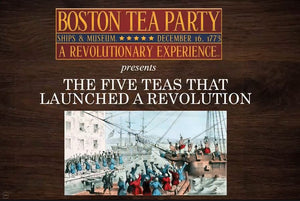 Tea Talks: The Five Teas That Launched a Revolution